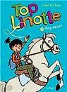 Top Linotte, tome 3 : Trop classe ! par Catel