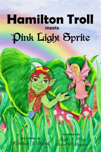Book: Hamilton Troll meets Pink Light Sprite (The Many Adventures of Hamilton Troll) by Kathleen J. Shields