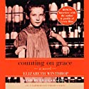 Counting on Grace (       UNABRIDGED) by Elizabeth Winthrop Narrated by Lili Gamache