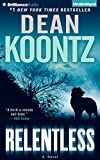 Dean R. Koontz Relentless