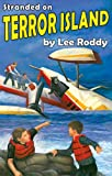 Stranded on Terror Island (Ladd Family Adventures) (Ladd Family Adventure) (0880622636) by Lee Roddy
