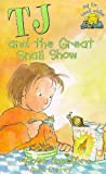 TJ's Snail Show (My first read alone: TJ) (0340727098) by Impey, Rose