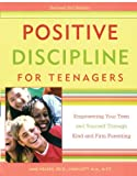 img - for Positive Discipline for Teenagers, Revised 2nd Edition: Empowering Your Teens and Yourself Through Kind and Firm Parenting book / textbook / text book