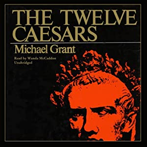 The Twelve Caesars | [Michael Grant]