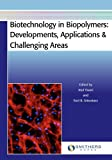 img - for Biotechnology in Biopolymers: Developments, Applications & Challenging Areas book / textbook / text book