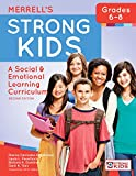 img - for Merrell's Strong Kids_Grades 6-8: A Social and Emotional Learning Curriculum, Second Edition book / textbook / text book