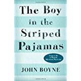 The Boy in the Striped Pajamasby John Boyne