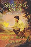 Legacy (The Sharing Knife, Book 2) (006113905X) by Lois McMaster Bujold