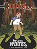 Into the Woods (Bigfoot Boy)