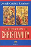 img - for Introduction to Christianity, 2nd Edition (Communio Books) Revised Edition by Pope Benedict XVI published by Ignatius Press (2004) book / textbook / text book