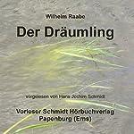 Der Dräumling | Wilhelm Raabe