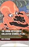 The Ennin Mysteries: Collected Stories 21-25