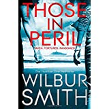 Those In Peril (Hector Cross Novels)by Wilbur Smith