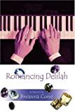 img - for Romancing Delilah book / textbook / text book