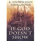 If God Doesn&amp;#39;t Show (A Cthulhu Mythos Novel)