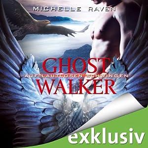 Auf lautlosen Schwingen (Ghostwalker 3) Hörbuch