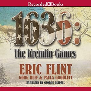 1636: The Kremlin Games: Ring of Fire | [Eric Flint, Gorg Huff, Paula Goodlett]