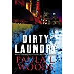 Dirty Laundry: A Charlotte Justice Novel   Paula L. Woods