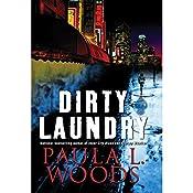 Dirty Laundry: A Charlotte Justice Novel | Paula L. Woods