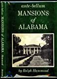 Ante-Bellum Mansions of Alabama