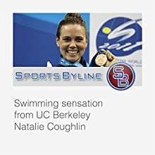 Swimming Sensations: Natalie Coughlin  by Ron Barr Narrated by Ron Barr, Natalie Coughlin