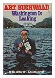 Washington Is Leaking (039911758X) by Buchwald, Art