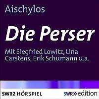 Die Perser Hörbuch