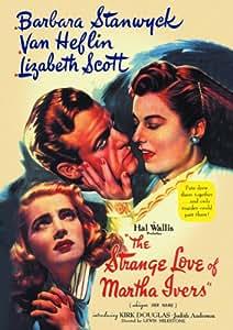 The Strange Love Of Martha Ivers [1946] [DVD]