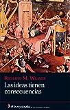 Ideas tienen consecuencias, Las (8493804088) by RICHARD M. WEAVER