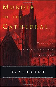 Murder in the Cathedral: T. S. Eliot: 9780156632775: Amazon.com: Books