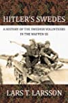 Hitler's Swedes: A History of the Swe...