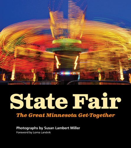 State Fair: The Great Minnesota Get-Together - Susan Miller