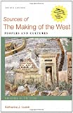 img - for Sources of The Making of the West, Volume I: To 1750: Peoples and Cultures book / textbook / text book