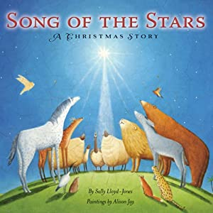 Song of the Stars: A Christmas Story | [Sally Lloyd-Jones]