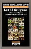 img - for 43 de Iguala, Los book / textbook / text book