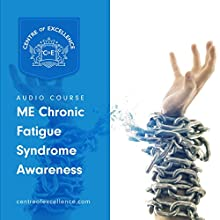 ME/Chronic Fatigue Syndrome Awareness Audiobook by  Centre of Excellence Narrated by Jane Branch