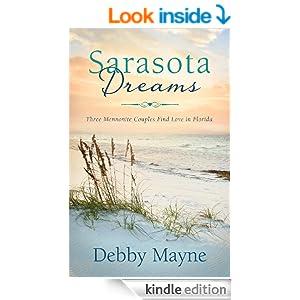 Sarasota Dreams: Three Mennonite Couples Find Love in Florida (Romancing America)