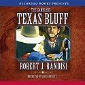 Texas Bluff (       UNABRIDGED) by Robert Randisi Narrated by Jack Garrett