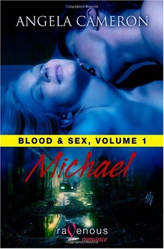 Blood & Sex: Michael by Angela Cameron