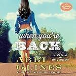 When You're Back: A Rosemary Beach Novel | Abbi Glines