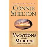 Vacations Can Be Murder: The Second Charlie Parker Mystery (The Charlie Parker Mysteries)by Connie Shelton