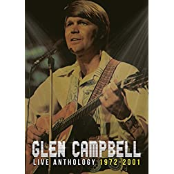 Glen Campbell Live Anthology 1972-2001