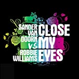 Close My Eyes (2 Track)