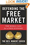 Defending the Free Market: The Moral...