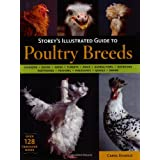 Storey's Illustrated Guide to Poultry Breeds ~ Carol Ekarius