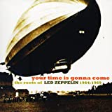 echange, troc Various Artists - Your Time Is Gonna Come : The Roots Of Led Zeppelin