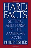 img - for Hard Facts: Setting and Form in the American Novel book / textbook / text book