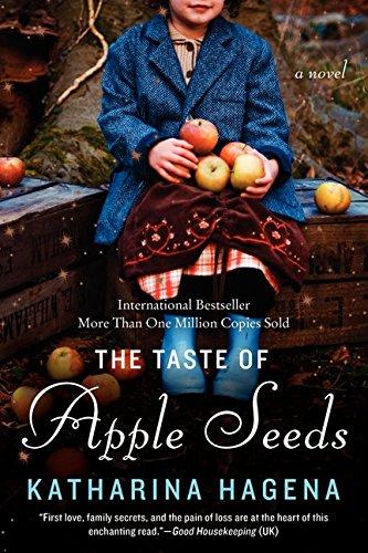 USED (VG) The Taste of Apple Seeds: A Novel by Katharina Hagena