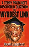 The Wyrdest Link: A Terry Pratchett Discworld Quizbook (0575073195) by Pratchett, Terry
