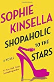 Shopaholic to the Stars by Kinsella, Sophie (2014) Hardcover